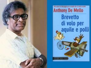Vivere bene il presente con Anthony De Mello