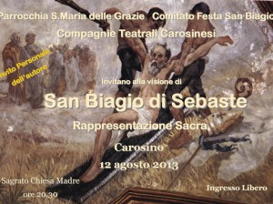 Carosino. La vita di San Biagio in una rappresentazione teatrale . L'evento celebra il 105 anniversario della proclamazione a Santo Patrono