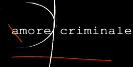 amore-criminale amore criminale