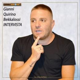 INTERVISTA A GIANNI QUIRINO BEKKALOSSI