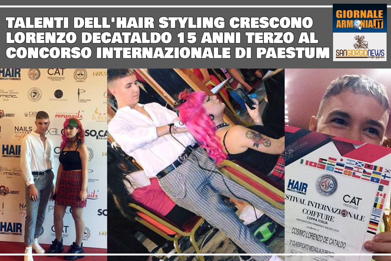 talenti dell'hair styling crescono - lorenzo decataldo 15 anni terzo al concorso internazionale di paestum
